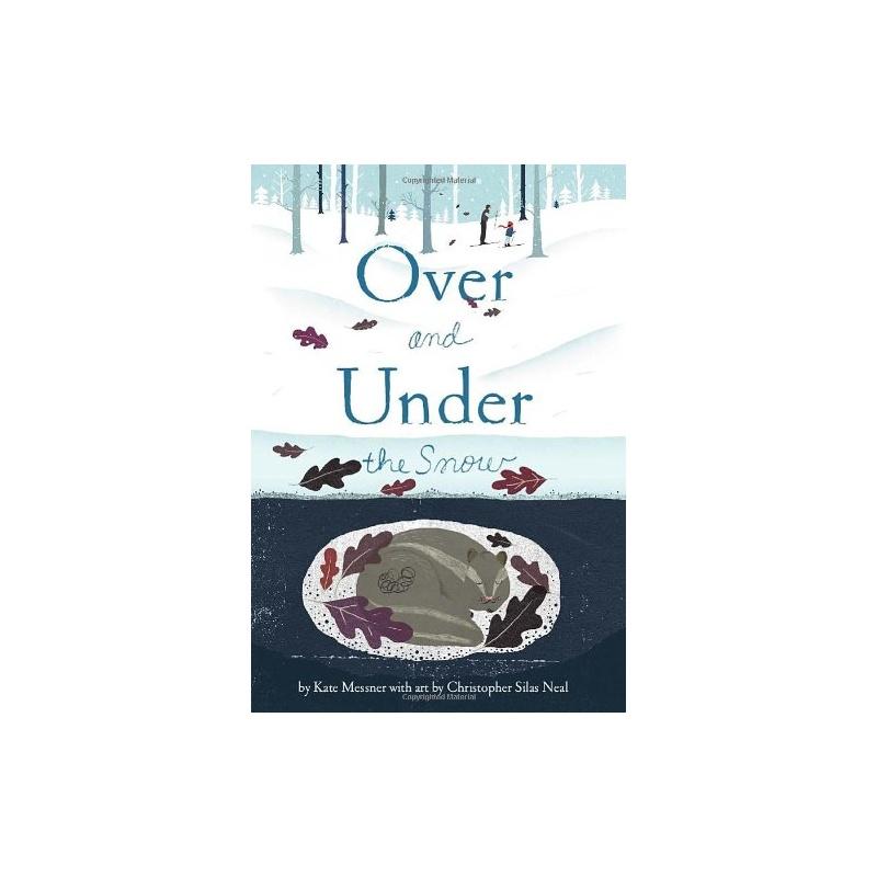 《[英文原版]Over and Under the Snow雪面上下