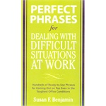 PERFECT PHRASES 4 DEALING W/DIFFICULT(ISBN=9780071597326)