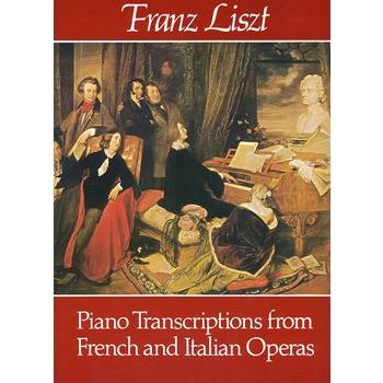 法国和意大利歌剧改编钢琴曲谱Piano Transcriptions from French and