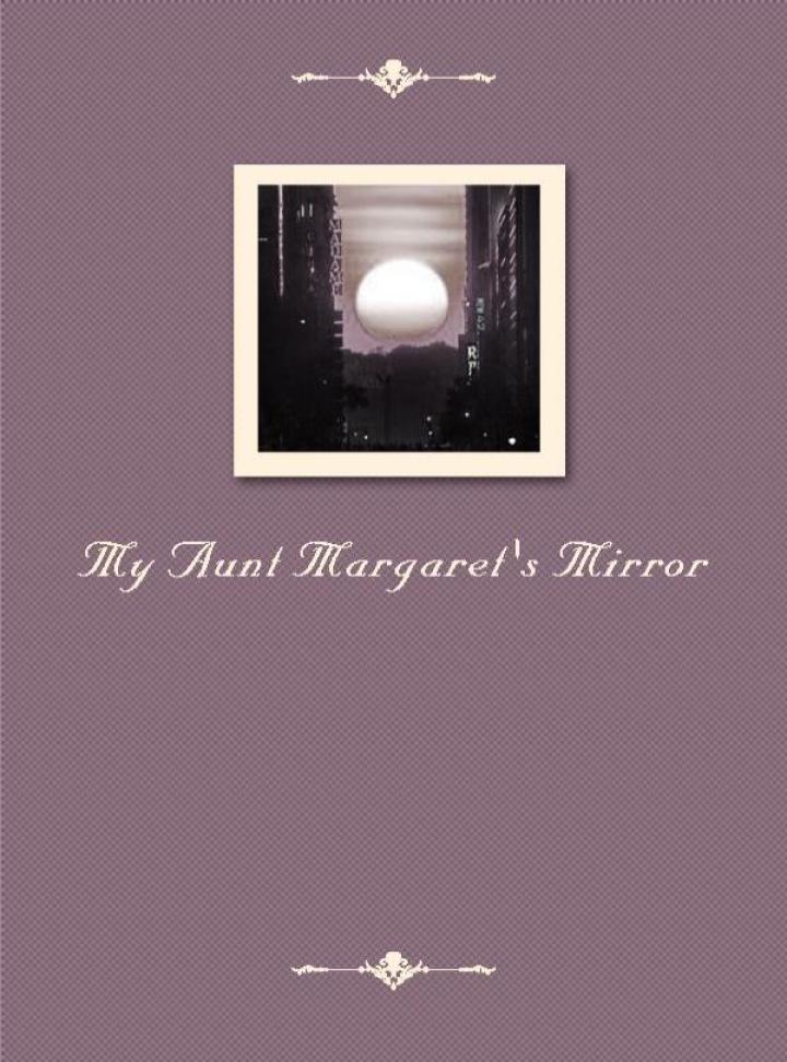 当当阅读器 - my aunt margaret's mirror